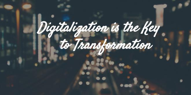 Digitalization is the Key